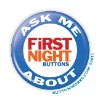 """First Night Ask Me!"" Button   - stock # 1074"