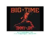 "Big Time - Timmy Jim - 2""x3"" Fridge Magnet  - stock # 1079"