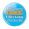 """Absolutely Free Checking"" 3"" Red Button  - stock # 2055"