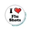 "I ""Heart"" Flu Shots - Flu Shot - 1.25"" Button   - stock # 2060"