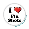 "I ""Heart"" Flu Shots - Flu Shot -  2.25"" Buttons   - stock # 2061"
