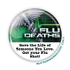 "Save Someone You Love - Flu Shot -  2.25"" Buttons   - stock # 2066"