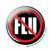 "No Flu - Flu Shot -  2.25"" Buttons   - stock # 2067"