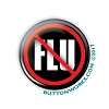 "No Flu - Flu Shot - 1.25"" Button   - stock # 2068"