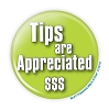 """Tips are Appreciated"" 3"" Green Button  - stock # 2074"