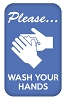 """Please ... wash your hands"" - Hand Wash- Buttons 1.75"" x 2.75"" Rectangle  - stock # 2235"