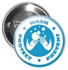 "Protect Wash Prevent | Hand Washing Buttons -  2.25"" Buttons - stock # 2232"