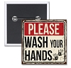 "Please Wash Your Hands - 2"" Square Button  - Stock # 2234"