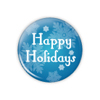 "Happy Holidays 1.25"" Button     - stock # 630"
