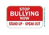 "Stop Bullying Now  Button 2.75"" x 1.75"" Rectangle  - stock # 2022"