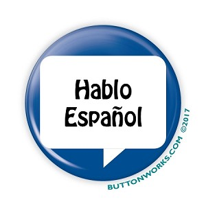 "Hablo Espa�ol - 2.25"" Button  - stock # 2050"