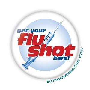 "Get Your Flu Shot Here! -  2.25"" Buttons   - stock # 2053"