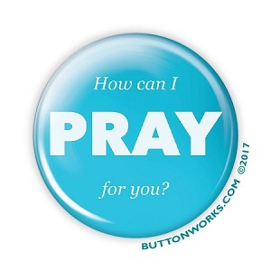 "How Can I Pray For You 2.25"" Button Blue  - stock # 2073"