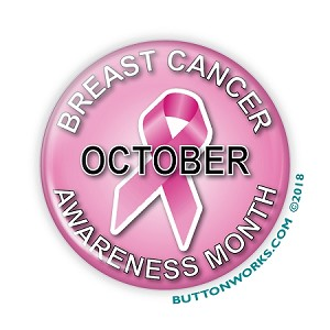 "Breast Cancer Month-October 2.25"" Button   - stock #2089"