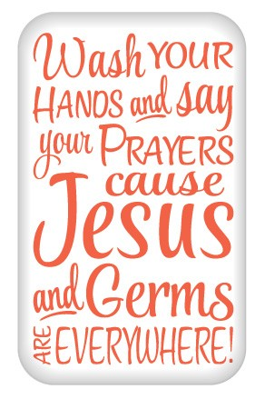 """Jesus and Germs "" - Hand Wash Buttons 1.75"" x 2.75"" Rectangle  - stock # 2236"