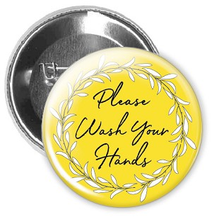 "Hand Washing Button | Please Wash Your Hand -  2.25"" Buttons   - stock # 2228"