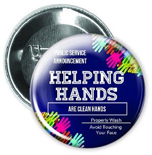 "Helping Hands Are Clean Hands Button | 2.25"" Buttons   - stock # 2227"
