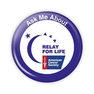 "Ask Me About Relay For Life 2.25"" Button   - stock # 873"