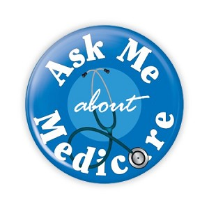 "Ask Me About Medicare 3"" Button   - stock # 2071"