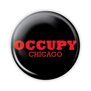 "2.25"" Occupy Chicago Button  - stock # 757"