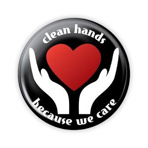 "Clean Hands Because We Care ""Heart"" 2.25"" Button  - stock # 832"