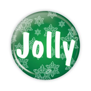 "Christmas - Jolly - 2.25"" Button  - stock # 786"