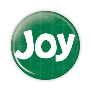 "Christmas - Joy - 2.25"" Button  - stock # 787"
