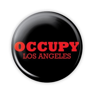 "2.25"" Occupy Los Angeles Button  - stock # 758"