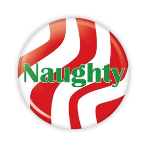 "Christmas - Naughty - 2.25"" Button  - stock # 784"