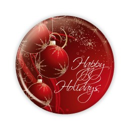 "Happy Holidays - Red Ornaments - 2.25"" Button  - stock # 693"