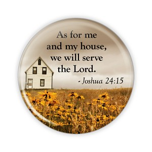 "We Will Serve the Lord 2.25"" Button  - stock # 638"