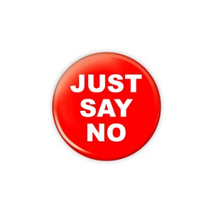 "Just Say No 1.5"" Button  - stock # 614"