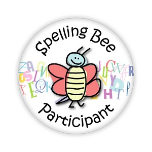 "Spelling Bee Participant 2.25"" Button   - stock # 666"