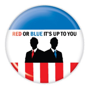 "2.25"" Red or Blue It's Up to You Button  - stock # 703"