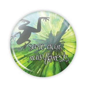 "Save Our Rainforests 2.25"" Button  - stock # 727"