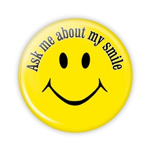 "Ask Me About My Smile - 2.25"" Button  - stock # 850"