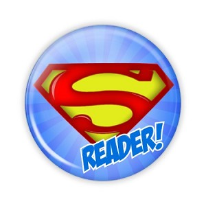 "Super Reader 2.25"" Button  - stock # 764"