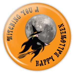 "Witching You a Happy Halloween 2.25"" Button  - stock # 707"