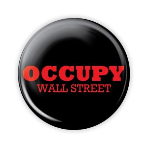 "2.25"" Occupy  Wall Street Button  - stock # 754"